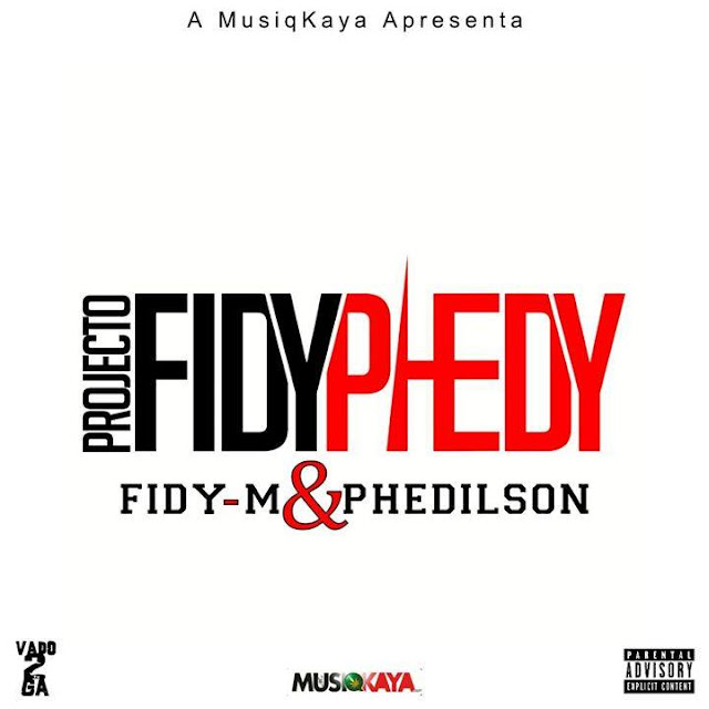 Fidy-m & Phedilson - Projecto #FidyPhedi