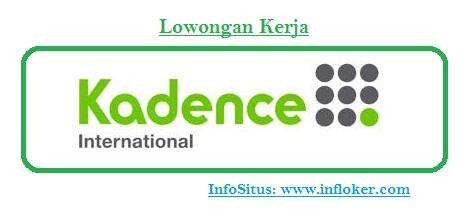 Informasi Lowongan Kertja PT.Kadence International Jakarta Selatan 12920