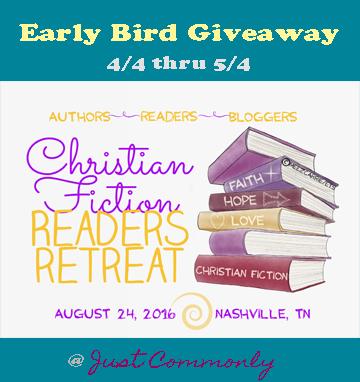 Christian Fiction Readers Retreat Early Bird Giveaway thru 5/4