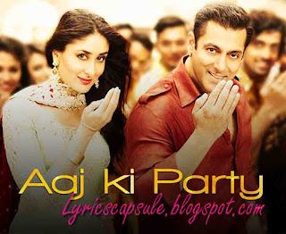 Aaj Ki Party Meri Taraf Se Lyrics from the movie Bajrangi Bhaijaan