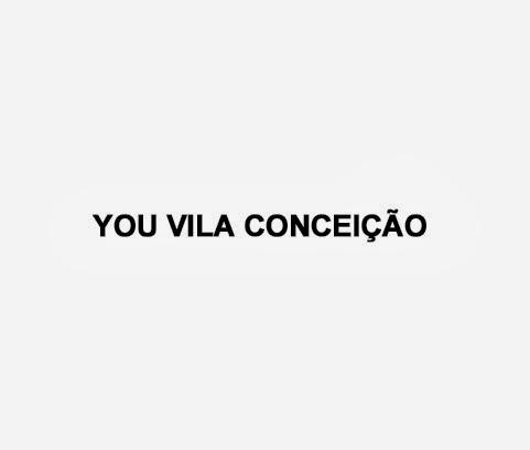 You Vila Conceição