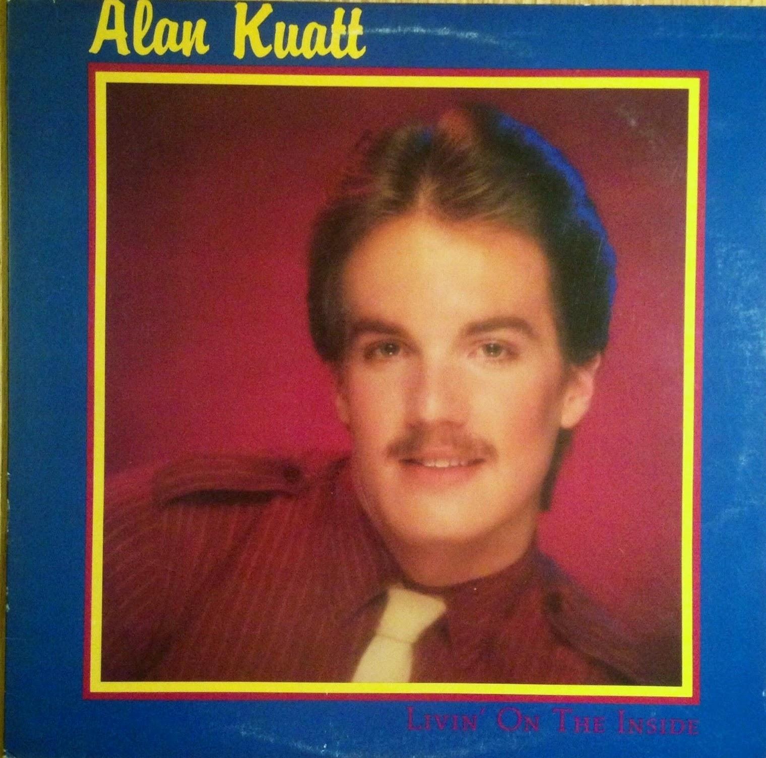 Alan Kuatt Livin On The Inside