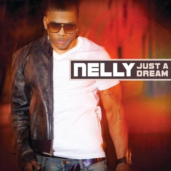 Nelly - Just a Dream - Single Cover