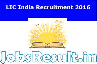 LIC India Recruitment 2016