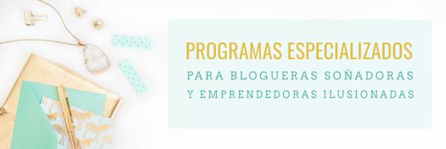 Programas Especializados para Bloggers y Emprendedoras