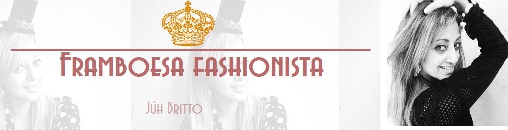 ♕Framboesa Fashionista