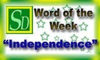 Word of the week - Independence