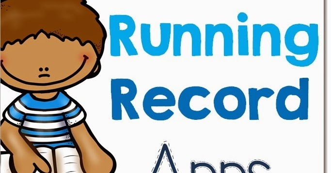 Running Record Apps for the Classroom