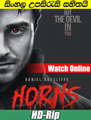 Horns (2013) Watch online With Sinhala Subtitle