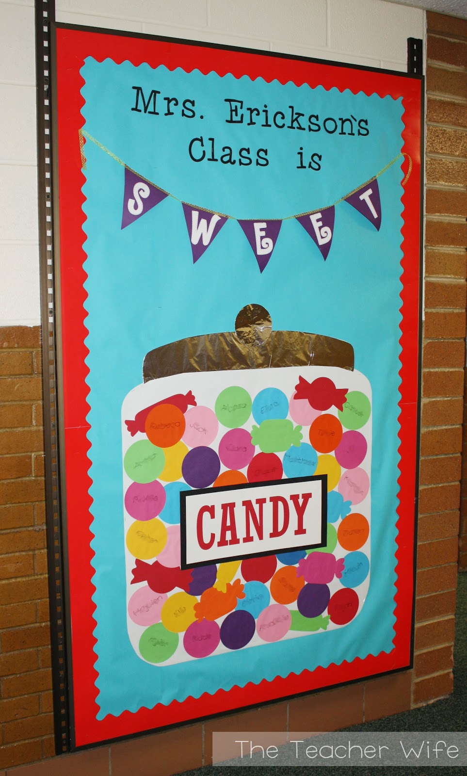 The teacher wife my class is sweet b2s bulletin board idea for Back to school board decoration