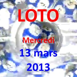 LOTO - mercredi 13 mars 2013