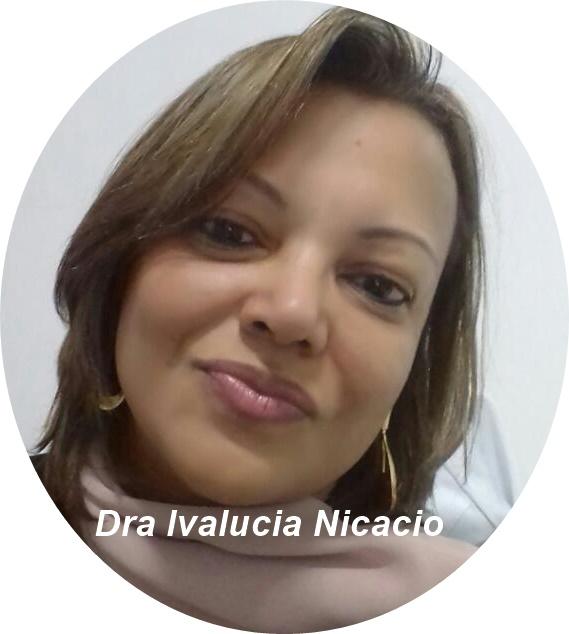 Dra Ivalucia Nicácio