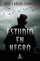 'Estudio en negro' de José Carlos Somoza