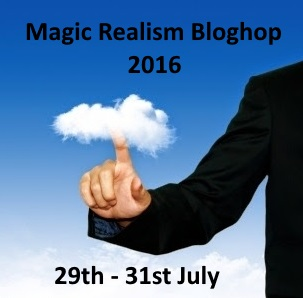 MAGIC REALISM BLOGHOP 2016