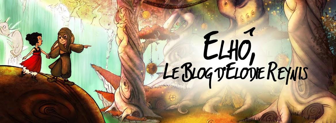 Elhô, le blog d' Elodie Reynis
