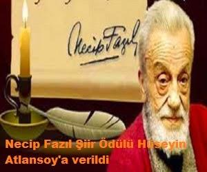 Necip Fazıl Şiir Ödülü Hüseyin Atlansoy'a verildi