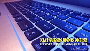 bisnis online, Kiat Sukses Bisnis Online