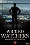 Wicked Watchers M/M
