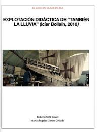 """¡¡NUEVO iBOOK!!: """"Explotación didáctica de 'También la lluvia' (Icíar Bollaín, 2010)"""""""