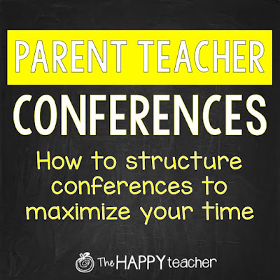 How to structure Parent Teacher Conferences to make the most of your time with parents
