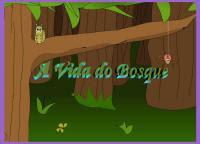 A VIDA DO BOSQUE II