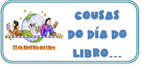 23 DE ABRIL: DÍA DO LIBRO