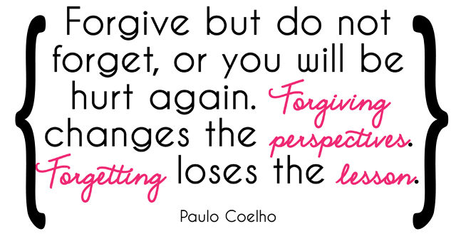 Forgiving versus Forgetting Quote