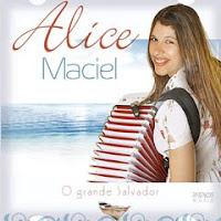 Alice Maciel - O Grande Salvador 2011