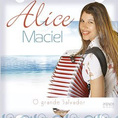 CD Alice Maciel   O Grande Salvador