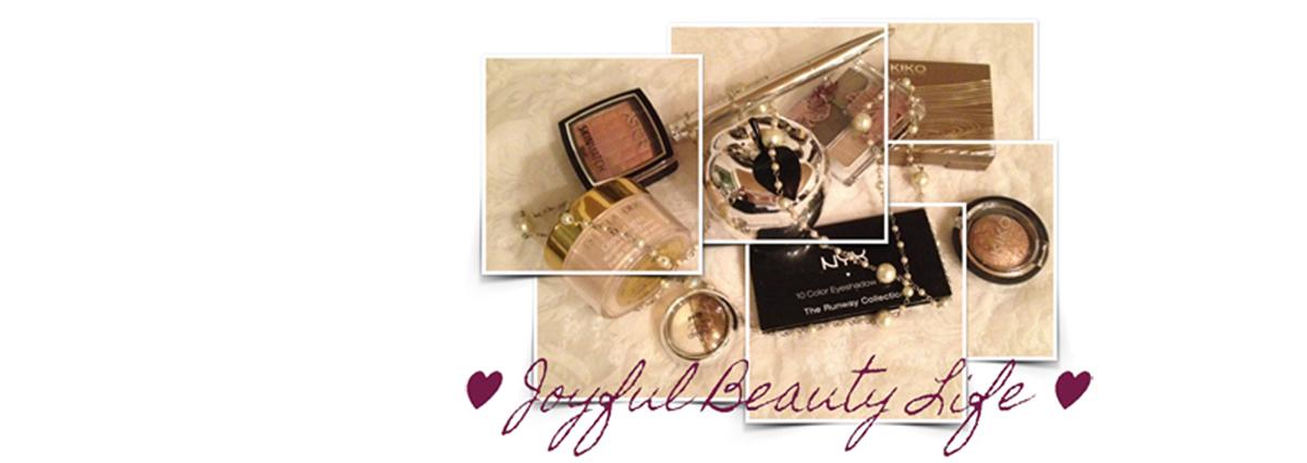 ♥ Joyful Beauty Life ♥