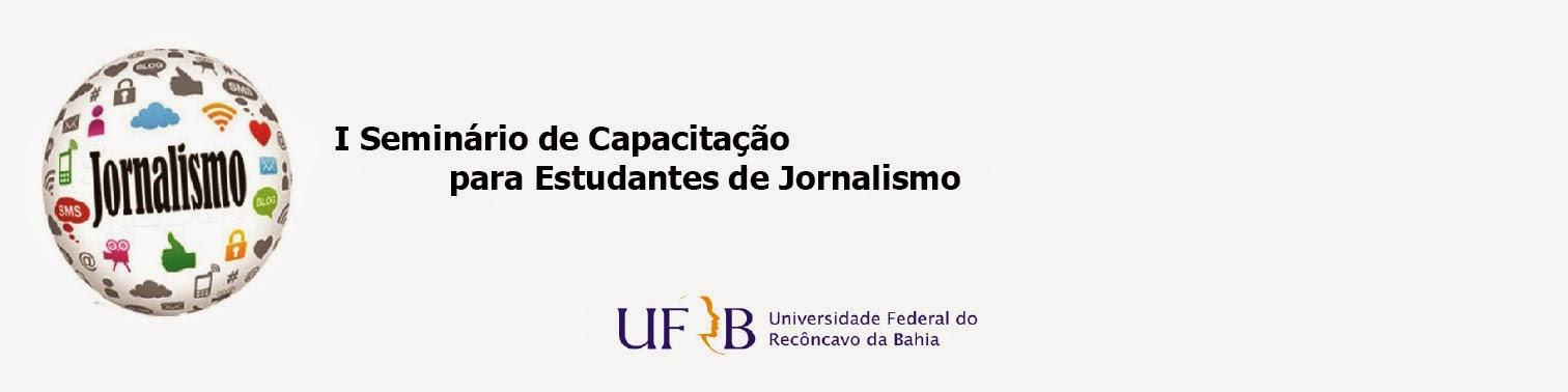 I Seminário de Capacitação para Estudante de Jornalismo
