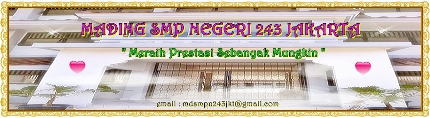 MADING SMP NEGERI 243 JAKARTA