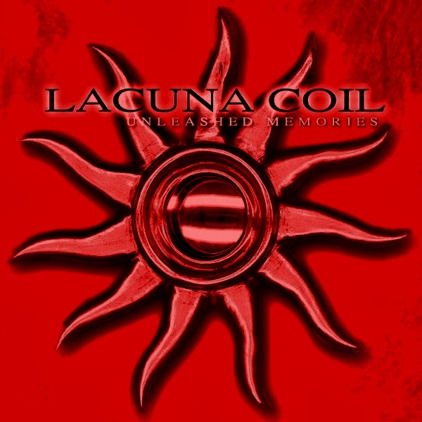 Nostalgia Is Evil Music Reviews Lacuna Coil Unleashed Memories