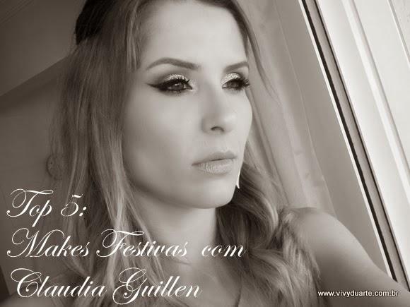 e4dff9f14bd52 Vivy Duarte  TOP 5  Makes Festivas com Claudia Guillen