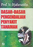 toko buku rahma: buku DASAR-DASAR PENGENDALIAN PENYAKIT TANAMAN, pengarang djafaruddin, penerbit bumi aksara