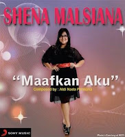 http://4.bp.blogspot.com/-xES9Z2OTOvo/UbM7HrESJFI/AAAAAAAABAM/ZaqKdMKoaW4/s1600/Shena+Malsiana+-+Maafkan+Aku.jpg