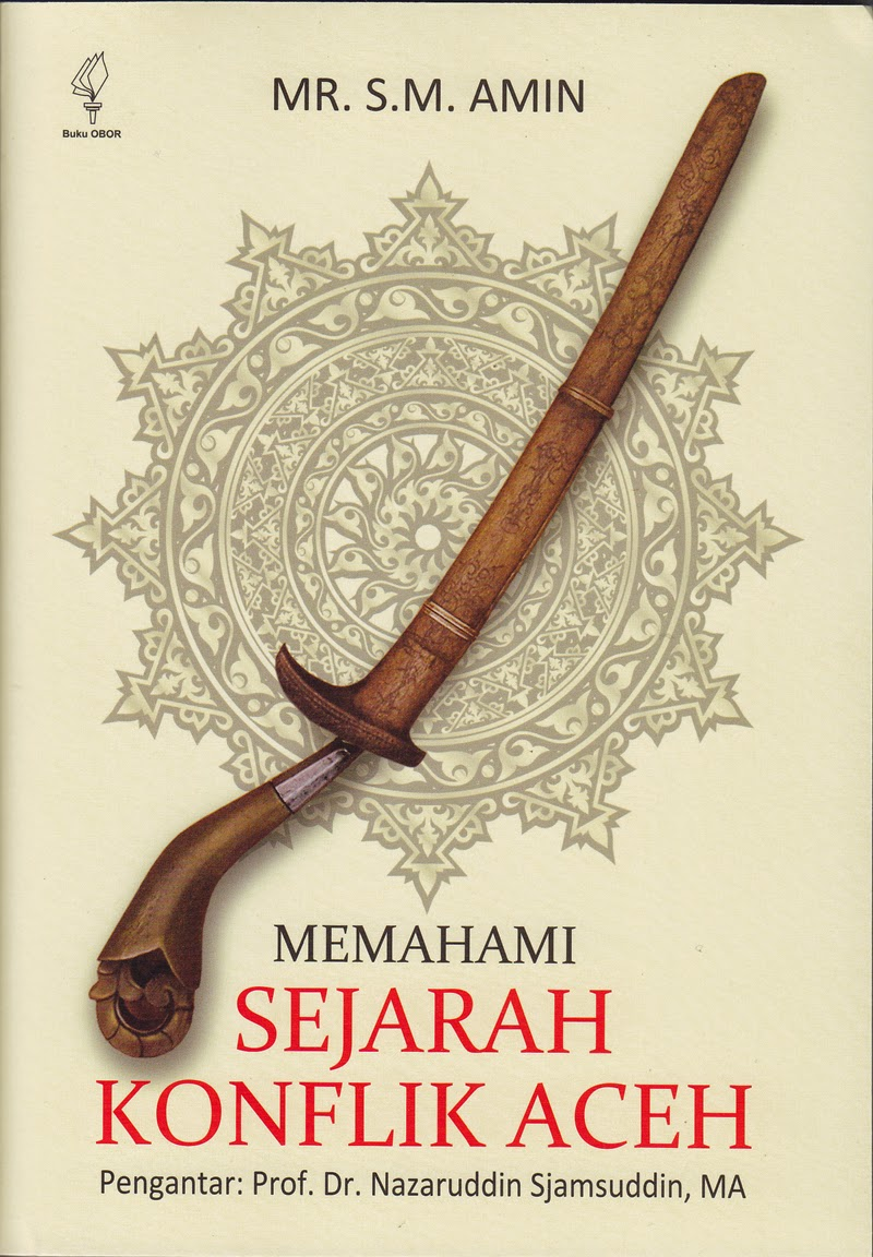 Memahami Sejarah Konflik Aceh