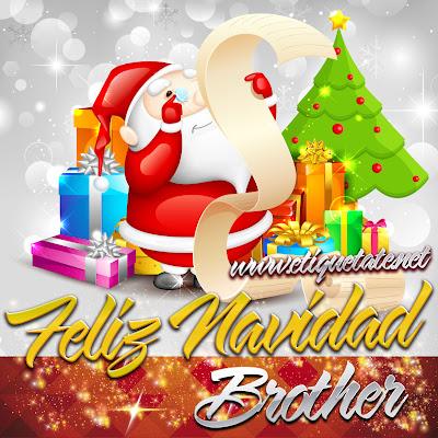 Feliz Navidad Brother - Imágenes para etiquetar y Compartir