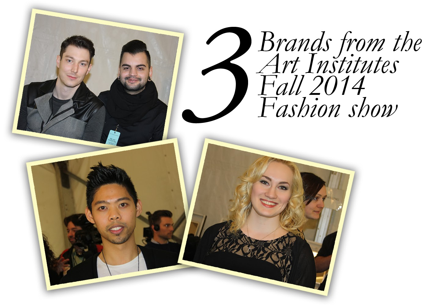 3 Brands from the Art Institutes Fall 2014 Fashion Show