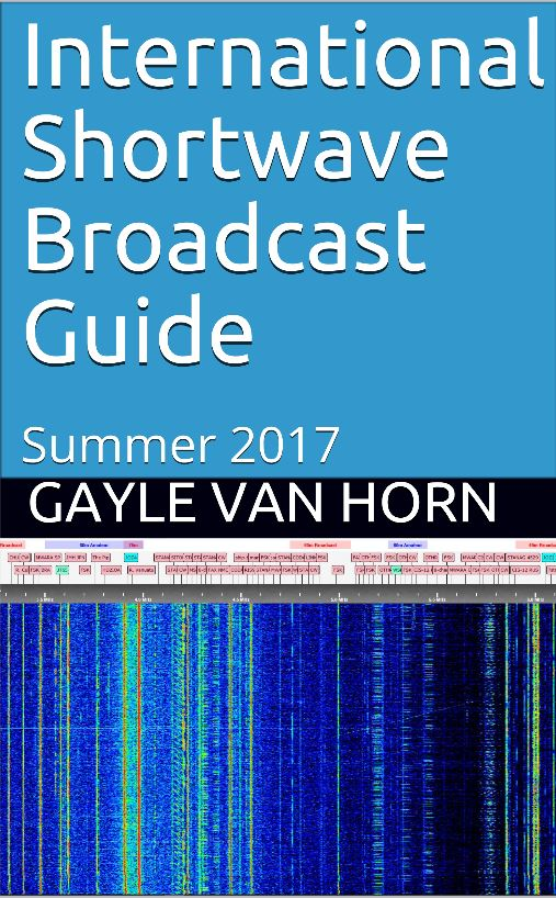 International Shortwave Broadcast Guide Summer 2017