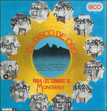 El Disco de Oro para los Sonidos de Monterrey