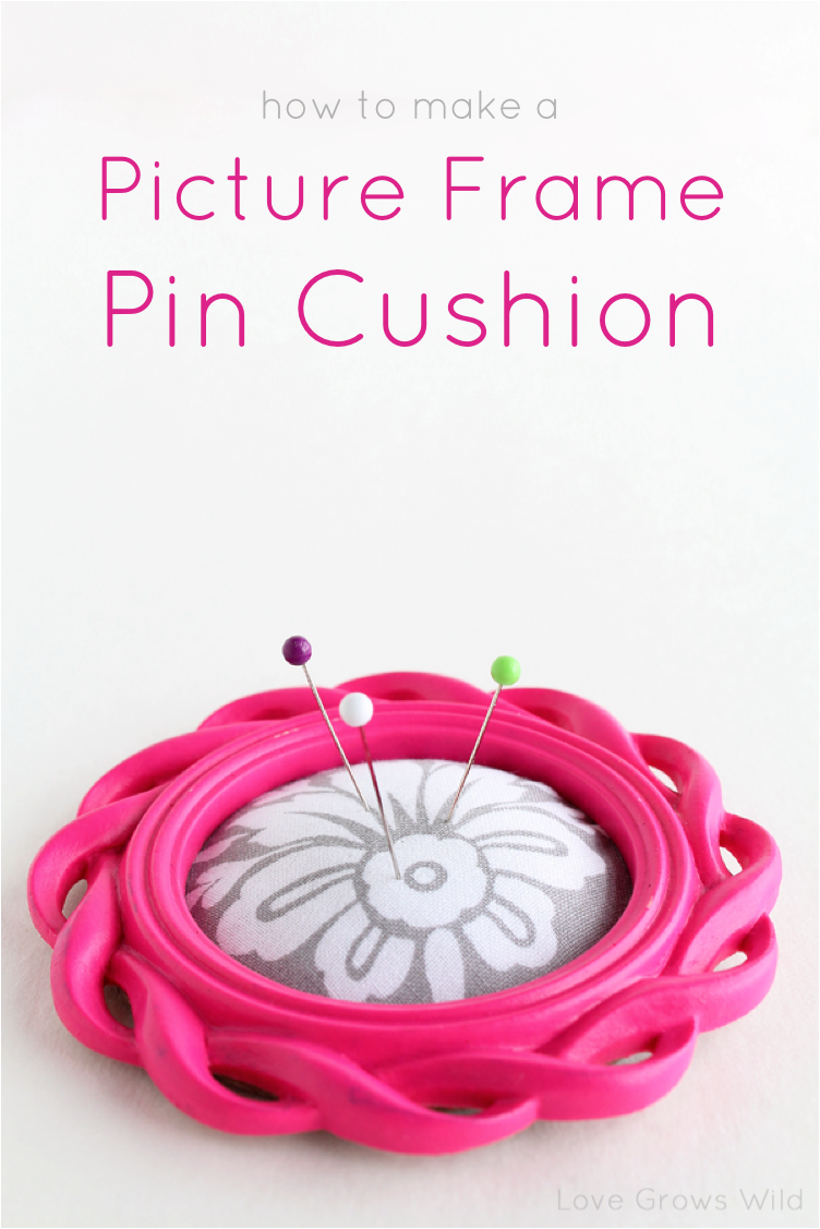 How to Make a Picture Frame Pin Cushion - Love Grows Wild