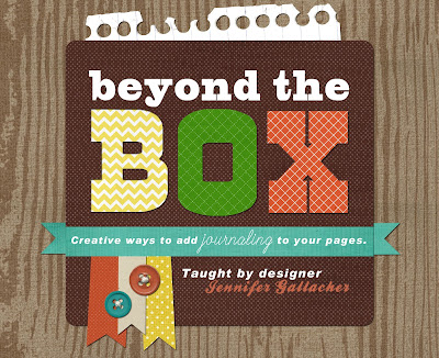 """Beyond the Box"" a #scrapbookingworkshop dedicated to journaling design taught by Jen Gallacher: http://jen-gallacher.mybigcommerce.com/beyond-the-box-journaling-design-self-paced-workshop/"