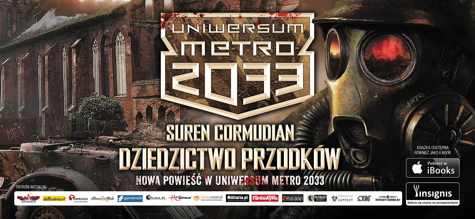Premiera Dziedzictwo przodków Surena Cormudjana, najnowszej brawurowej postapokalipsy w ramach projektu Dmitrija Glukhovsky'ego Uniwersum Metro 2033.