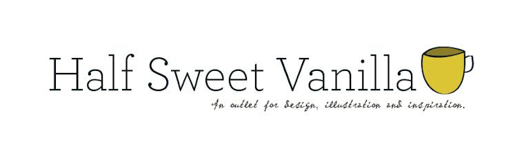 half sweet vanilla