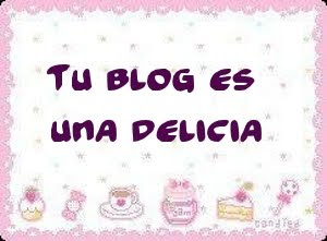 Premio Tu blog es una delicia de mis amigas Lola Y Merce