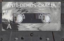 ANTI-DEMOS-CRACIA