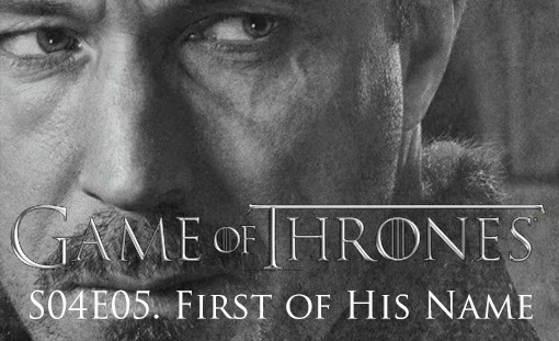 Game-of-Thrones_s04e05_First-of-His-Name-tvspoileralert
