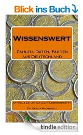 http://www.amazon.de/Wissenswert-Zahlen-Daten-Fakten-Deutschland/dp/1500855944/ref=sr_1_6?s=books&ie=UTF8&qid=1437135216&sr=1-6&keywords=detlef+nachtigall