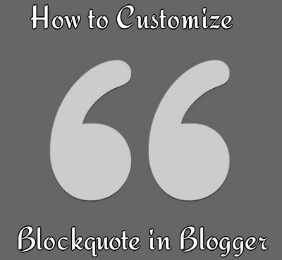 How to Customize Blockquote in Blogger